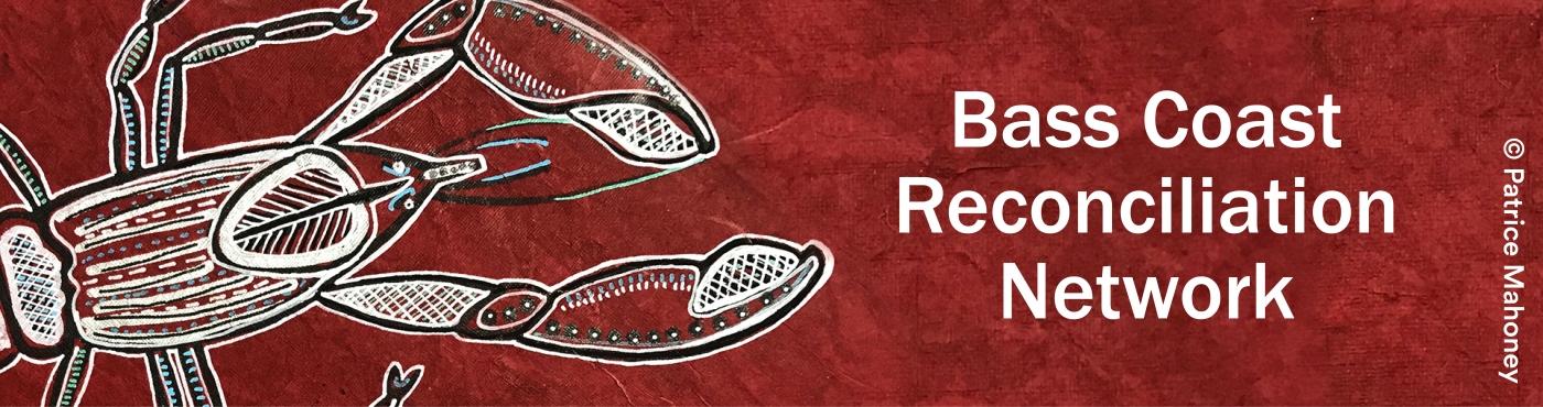 Bass Coast Regional Reconciliation Network banner